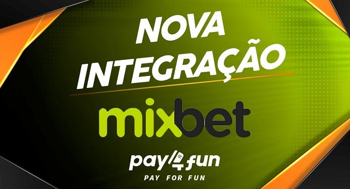 Plataforma Pay4Fun Oficializa Parceria com o Site de Apostas MixBet