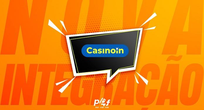 Plataforma de apostas, Casinoin é a nova parceira da Pay4Fun